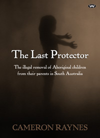 The Last Protector by Cameron Raynes